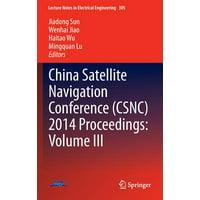 China Satellite Navigation Conference (Csnc) 2014 Proceedings: Volume III