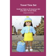 Travel Time Set, Knitting Patterns fit American Girl and other 18-Inch Dolls - eBook