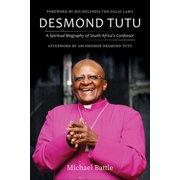 Desmond Tutu: A Spiritual Biography of South Africa's Confessor (Hardcover)