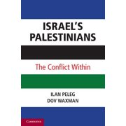 Israel's Palestinians : The Conflict Within