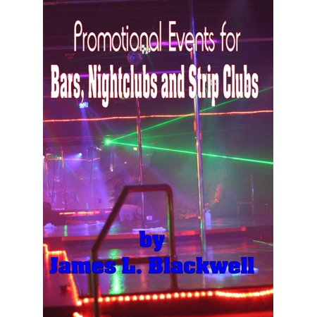Promtional Events for Bars, Nightclubs and Strip Clubs - eBook