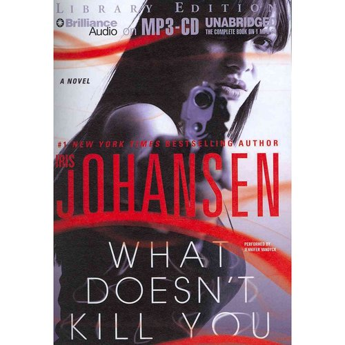 What Doesn't Kill You: Library Edition
