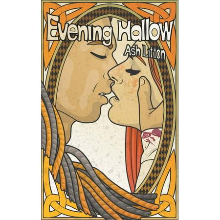 Evening Hallow (Appalachian Dream Tales #2) - - Halloween Hallowed Evening