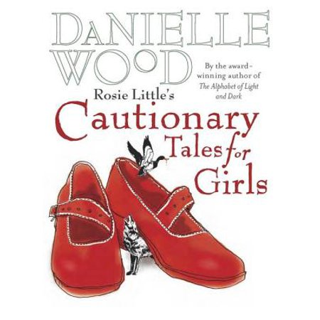 Rosie Little's Cautionary Tales for Girls - eBook