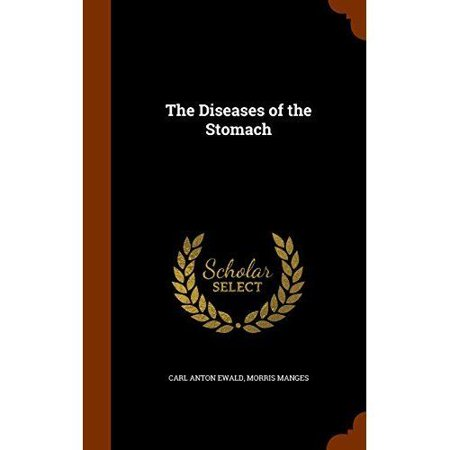 The Diseases Of The Stomach