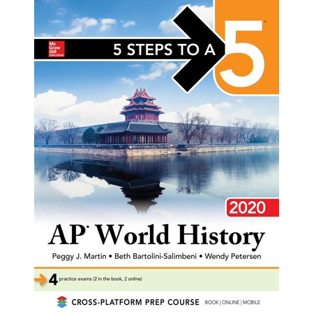5 Steps to a 5: AP World History: Modern 2020 (Ways Of The World Ap World History)