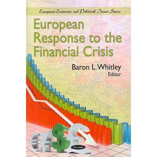 European Response to the Financial Crisis