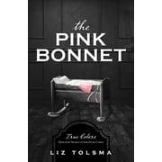 The Pink Bonnet - eBook