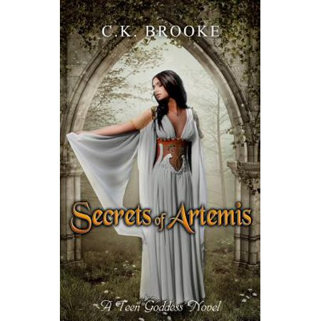 Secrets Of Artemis  A Teen Goddess Novel