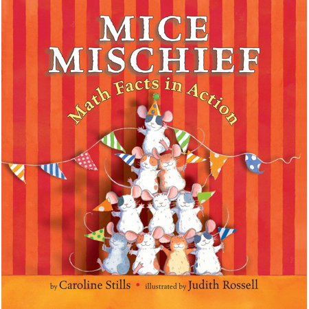 Mice Mischief : Math Facts in Action - Halloween Math Fact Practice
