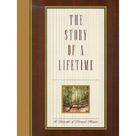The Story of a Lifetime : A Keepsake of Personal - Persons Life