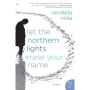 P.S.: Let the Northern Lights Erase Your Name (Paperback)