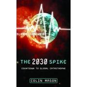 The 2030 Spike - eBook