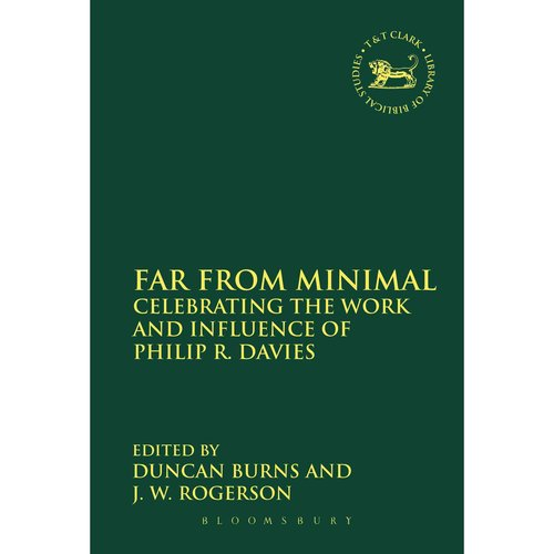 Far from Minimal: Celebrating the Work and Influence of Philip R. Davies