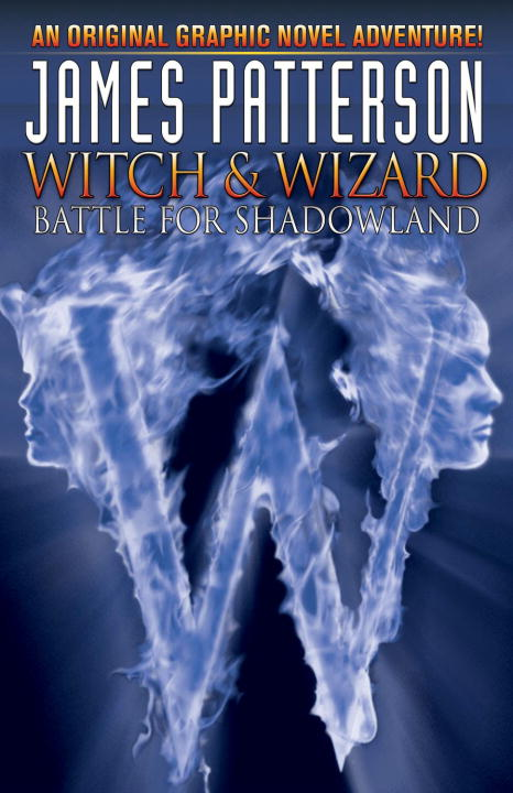 Witch And Wizard Book 1