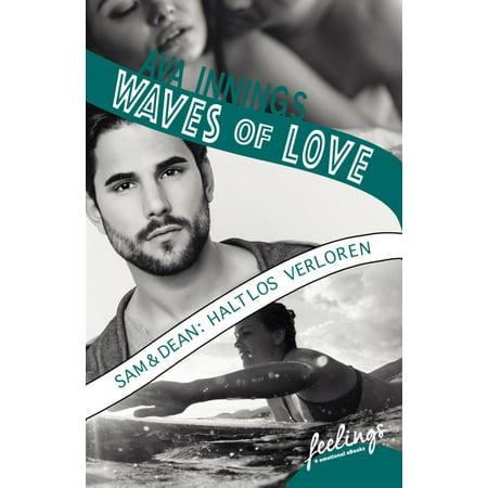 Waves of Love - Sam & Dean: Haltlos verloren - eBook (Sam Dean)