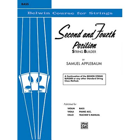 2nd and 4th Position String Builder: A Continuation of the Belwin String Builder or any other Standard String Class Method - Bass (Belwin Course for Strings) - image 1 of 1