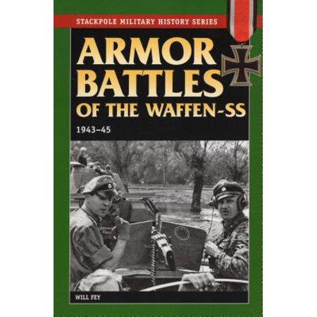 Armor Battles of the Waffen-SS : 1943-45