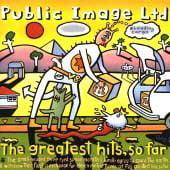 GREATEST HITS SO FAR (Public Image Ltd The Greatest Hits So Far)