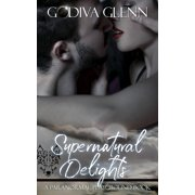 Supernatural Delights - eBook