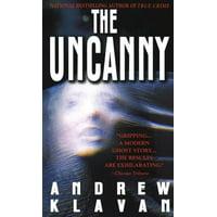 The Uncanny : A Novel