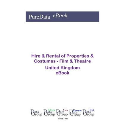 Hire & Rental of Properties & Costumes - Film & Theatre in the United Kingdom - eBook