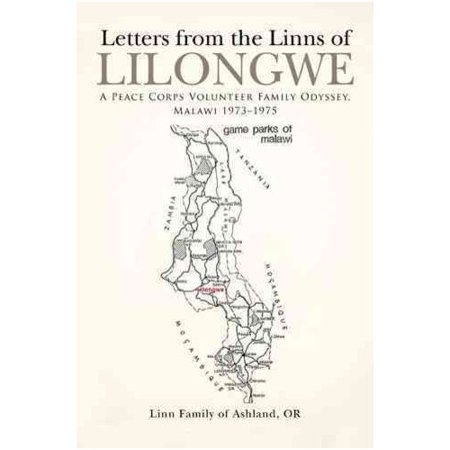 Letters from the Linns of Lilongwe: A Peace Corps Volunteer Family Odyssey, Malawi 1973-1975