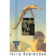 Tangled Up In Blue : A Novel