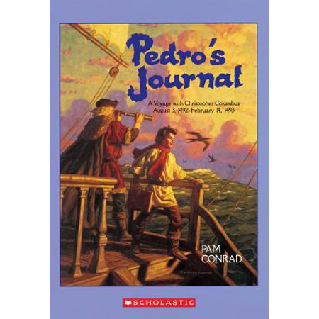 Pedro's Journal: A Voyage with Christopher Columbus August 3, 1492-February 14, 1493 (Paperback)
