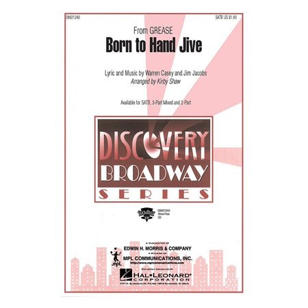 Hal Leonard Born to Hand Jive (from Grease) (SATB) SATB arranged by Kirby
