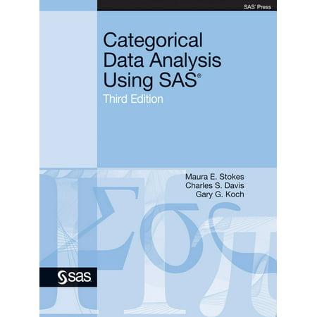 Categorical Data Analysis Using SAS, Third Edition -