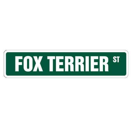 FOX TERRIER Street Sign dog puppy breeder pet yard | Indoor/Outdoor | 24