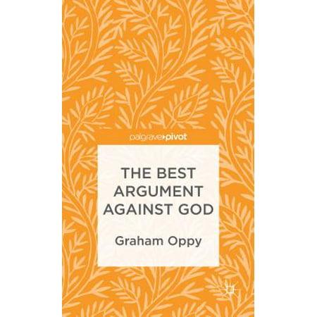 The Best Argument Against God