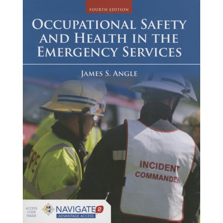 Occupational Safety and Health in the Emergency Services (Fire Safety Engineering)