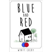 Blue and Red - eBook