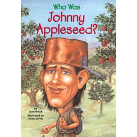Who Was Johnny Appleseed? - eBook (Johnny Appleseed Craft)