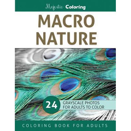 Macro Nature Grayscale Photo Coloring Book For Adults