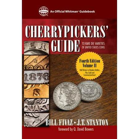 United States Rare Coins - Cherrypicker's Guide to Rare Die Varieties of United States Coins - eBook