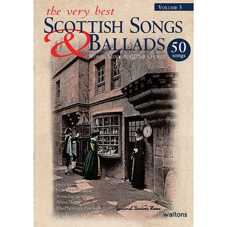 Waltons The Very Best Scottish Songs & Ballads - Volume 3 Waltons Irish Music Books