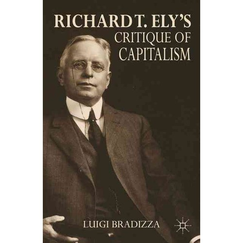 Richard T. Ely's Critique of Capitalism