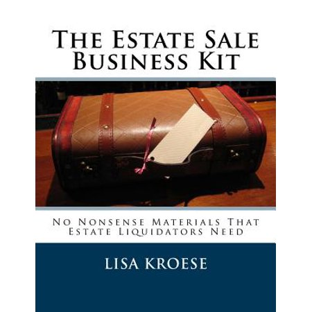The Estate Sale Business Kit  No Nonsense Materials That Estate Liquidators Need