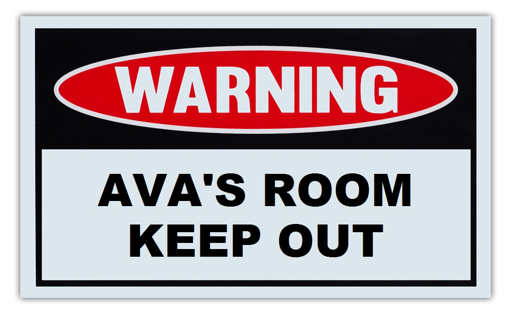 "Novelty Warning Sign: Ava's Room Keep Out For Boys, Girls, Kids, Children Post on Bedroom Door 10"" x 6""... by Crazy Sticker Guy"