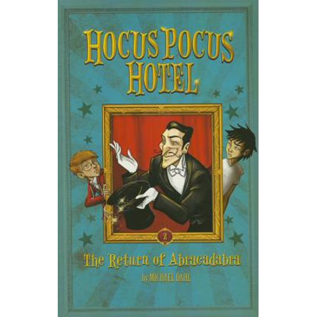 Hocus Pocus Hotel: The Return of Abracadabra (Paperback) - Abracadabra Halloween