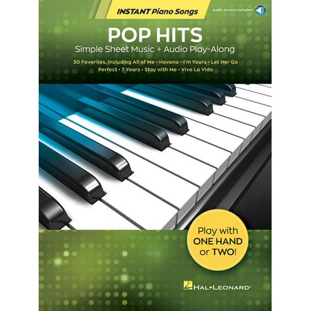 Pop Hits - Instant Piano Songs: Simple Sheet Music + Audio Play-Along (Other) ()