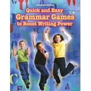 Quick and Easy Grammar Games to Boost Writing Power (Paperback)