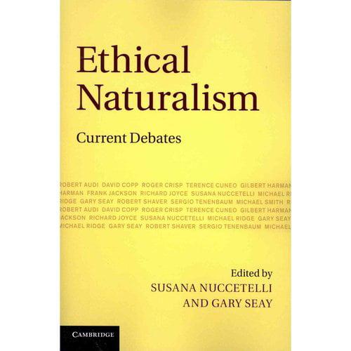 Ethical Naturalism: Current Debates