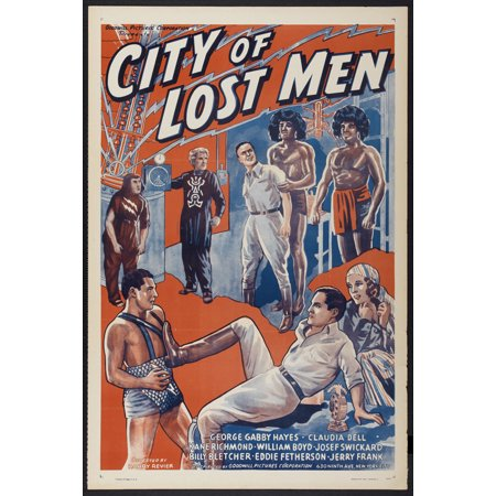 City of Lost Men Poster Movie 27 x 40 In - 69cm x 102cm William 'Stage' Boyd Kane Richmond Claudia Dell Josef Swickard George 'Gabby' Hayes