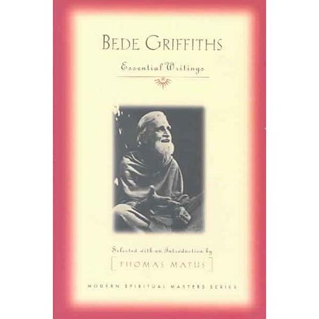 Bede Griffiths: Essential Writings by