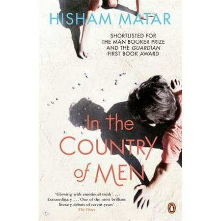 In the Country of Men. Hisham Matar (Hisham Matar In The Country Of Men)