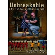Unbreakable: A Story Of Hope And Healing In Haiti by